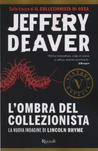 I libri da non perdere: L'ombra del collezionista di J. Deaver - CopyBlogger