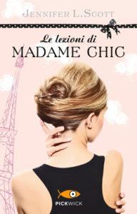Le lezioni di Madame Chic di Jennifer L.Scott - CopyBlogger