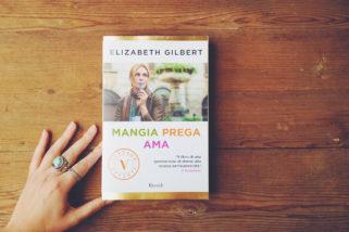 Mangia, prega, ama di Elizabeth Gilbert