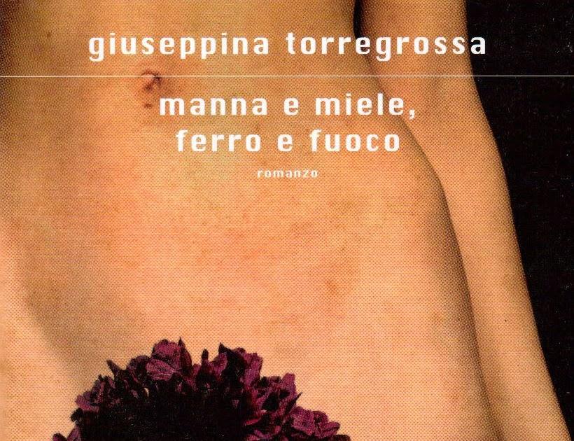 Manna e miele, ferro e fuoco di Giuseppina Torregrossa - CopyBlogger
