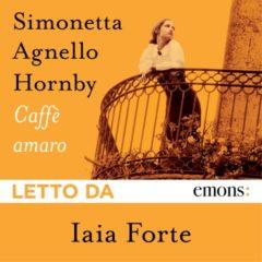 Caffè amaro di Simonetta Agnello Hornby