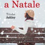 12 giorni a Natale di Trisha Ashley: trama e recensione