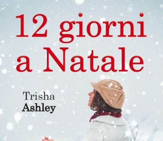 12 giorni a Natale di Trisha Ashley